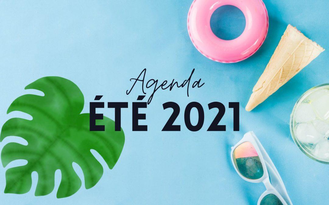 Découvrez notre agenda d'activités pour l'été 2021